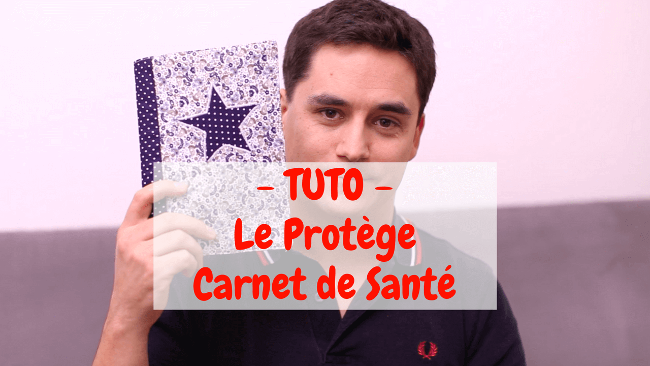 tuto le prot ge carnet de sant couture enfant fr. Black Bedroom Furniture Sets. Home Design Ideas